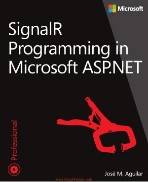 Free Download PDF Books, Signalr Programming In Microsoft ASP.NET