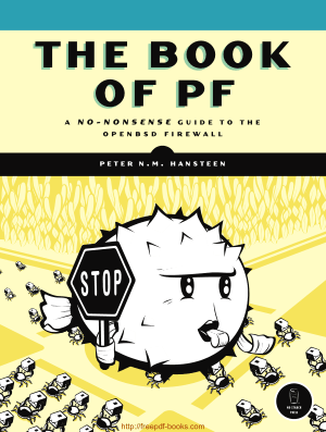 The Book Of Pf A No-Nonsense Guide To The Openbsd Firewall