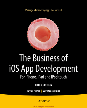 The Business Of iOS App Development 3rd Edition