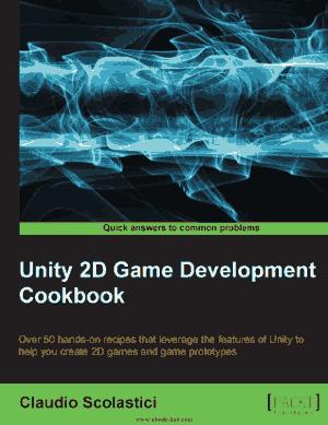 Free Download PDF Books, Unity 2D Game Development Cookbook