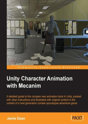 Free Download PDF Books, Unity Character Animation With Mecanim