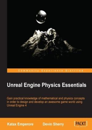 Free Download PDF Books, Unreal Engine Physics Essentials