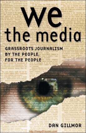 Free Download PDF Books, We The Media Ebook