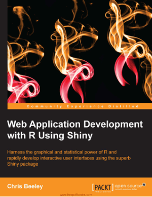 Free Download PDF Books, Web Application Development With R Using Shiny