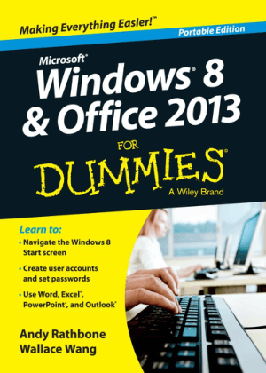 Free Download PDF Books, Windows 8 and Office 2013 For Dummies Portable Edition