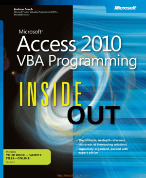 Microsoft Access 2010 Vba Programming Inside Out, MS Access Tutorial