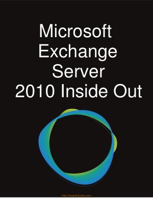 Free Download PDF Books, Microsoft Exchange Server 2010 Inside Out
