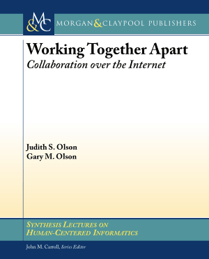 Working Together Apart- Collaboration Over The Internet Book