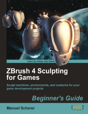 Free Download PDF Books, ZBrush 4 Sculpting for Games Beginners Guide
