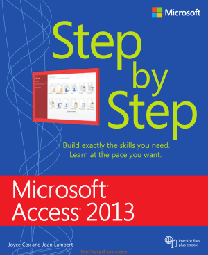 Free Download PDF Books, Microsoft Access 2013 Step By Step, MS Access Tutorial
