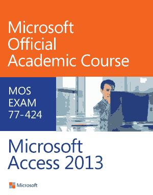 Free Download PDF Books, Microsoft Access 2013 Academic Course