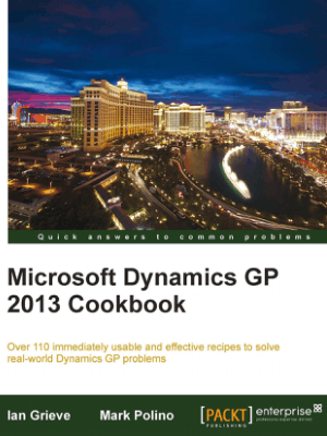 Free Download PDF Books, Microsoft Dynamics Gp 2013 Cookbook