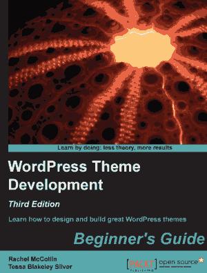Free Download PDF Books, WordPress Theme Development 3rd Edition
