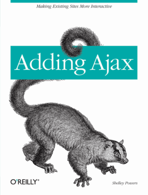 Free Download PDF Books, Adding Ajax – Making Existing Sites More Interactive