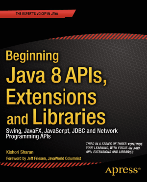 Beginning Java 8 Apis Extensions And Libraries, Pdf Free Download