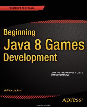 Free Download PDF Books, Beginning Java 8 Games Development