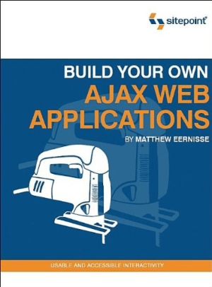 Build Your Own Ajax Web Applications, Pdf Free Download
