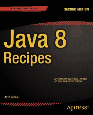 Free Download PDF Books, Java 8 Recipes 2nd Edition
