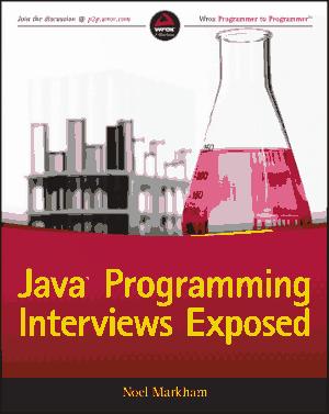 Java Programming Interviews Exposed, Java Programming Tutorial Book