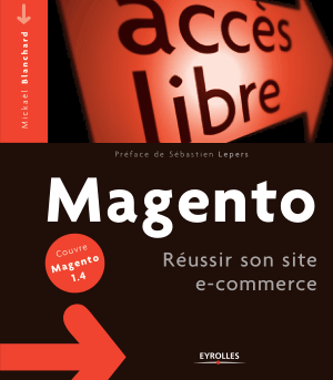 Magento Reussir Son Site Ecommerce