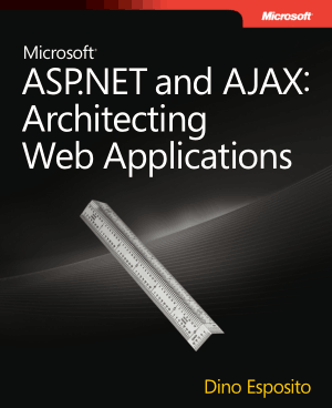 Free Download PDF Books, Microsoft Dino Esposito ASP.NET And Ajax Architecting Webapplications