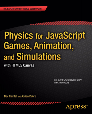 Free Download PDF Books, Physics For JavaScript Games Animation And Simulations
