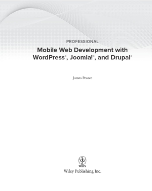 Professional Mobile Web Development With WordPress Joomla And Drupal