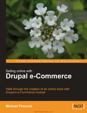 Free Download PDF Books, Selling Online With Drupal Ecommerce