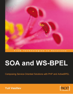 Service Oriented Solutions With PHP And Bpel