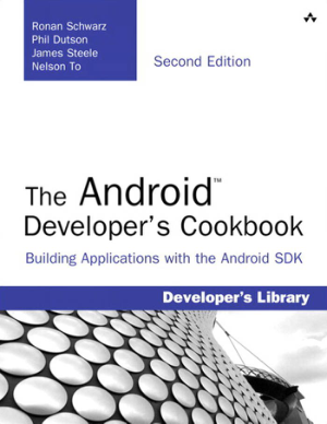 The Android Developer Cookbook 2nd Edition