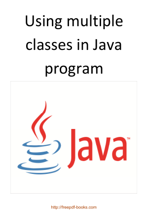 Using Multiple Classes In Java Program