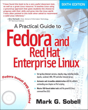 A Practical Guide To Fedora And Red Hat Enterprise Linux 6th Edition