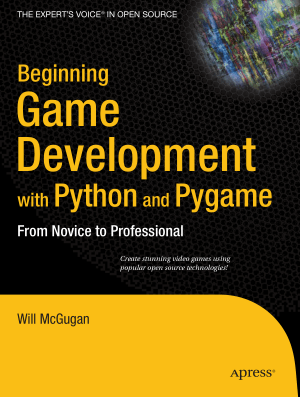 Free Download PDF Books, Beginning Game Development With Python And Pygame