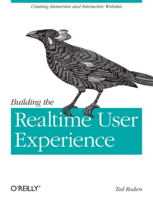 Free Download PDF Books, Building The Realtime User Experience