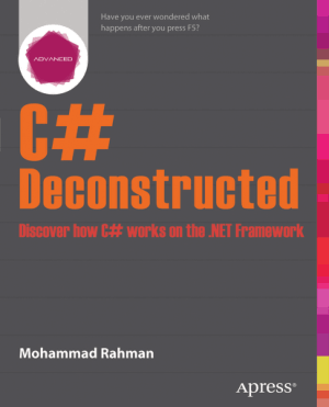 Free Download PDF Books, C# Deconstructed – How C# Works On .Net Framework, Pdf Free Download