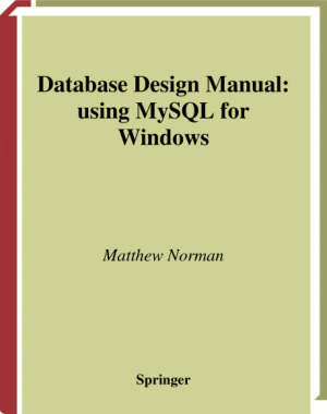 Database Design Manual Using MySQL For Windows