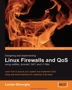 Free Download PDF Books, Designing And Implementing Linux Firewalls And Qos