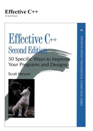 Effective C++ – 50 Ways To Improve Programs And Designs