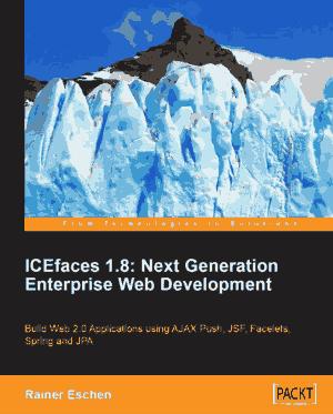 Free Download PDF Books, Icefaces 1.8 Next Generation Enterprise Web Development