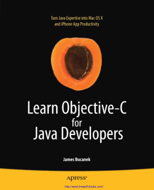 Learn Objective C For Java Developers, Learning Free Tutorial Book