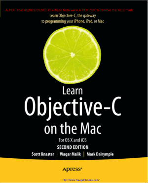 Free Download PDF Books, Learn Objective C On The Mac For Os X And iOS 2nd Edition