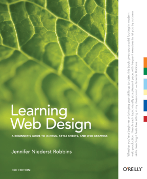 Free Download PDF Books, Learning Web Design – A Beginners Guide To HTML CSS And Web Graphics 3rd Edition