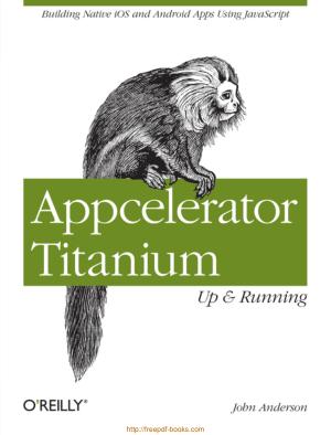 Appcelerator Titanium Up And Running