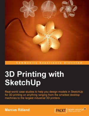 Free Download PDF Books, 3D Printing With Sketchup