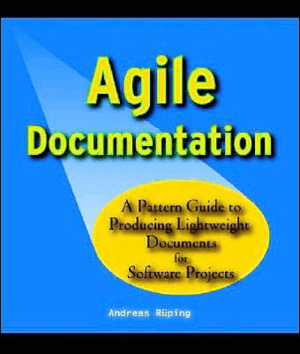 Agile Documentation A Pattern Guide For Software Projects