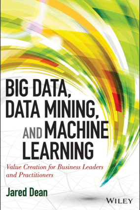 Big Data Data Mining And Machine Learning