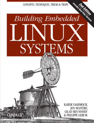 Free Download PDF Books, Building Embedded Linux Systems 2nd Edition