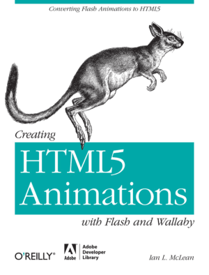 Free Download PDF Books, Creating HTML5 Animations With Flash And Wallaby