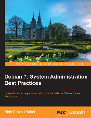 Debian 7 System Administration Best Practices, Pdf Free Download
