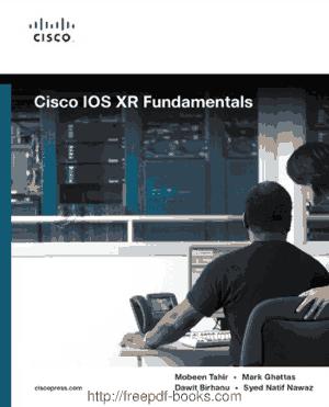 Cisco iOS Xr Fundamentals, Pdf Free Download